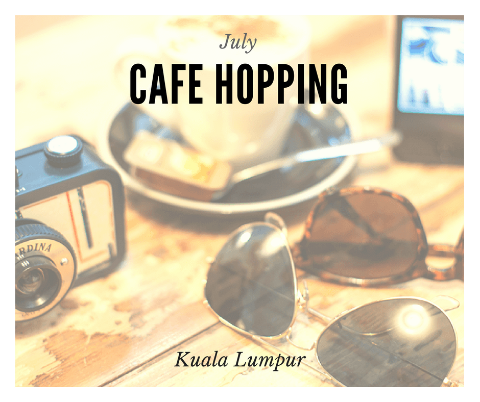 5 Cafe Hopping Ideas Around KL
