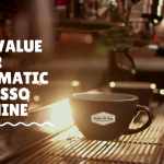 Best Value Super Automatic Espresso Machine