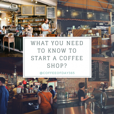 What You Need To Know To Start A Coffee Shop ??